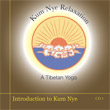 CD 1 - Kum Nye: Introduction to Kum Nye , Publisher: Dharma Publishing International ISBN: 0-89800-372-5