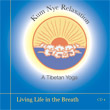 CD 4 - Kum Nye: Living Life in the Breath , Publisher: Dharma Publishing International ISBN: 0-89800-375-X